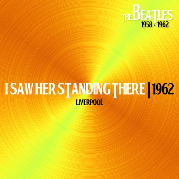 The Beatles - I Saw Her Standing There (Lieverpool, 1962)