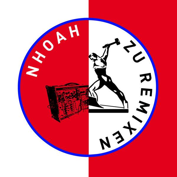 Nhoah - NHOAH zu Remixen