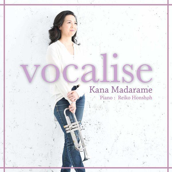 Kana Madarame - Vocalise
