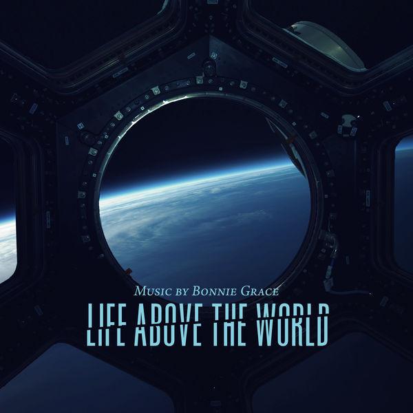 Bonnie Grace - Life Above the World