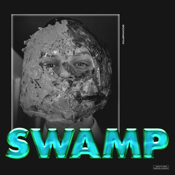 BROCKHAMPTON - SWAMP