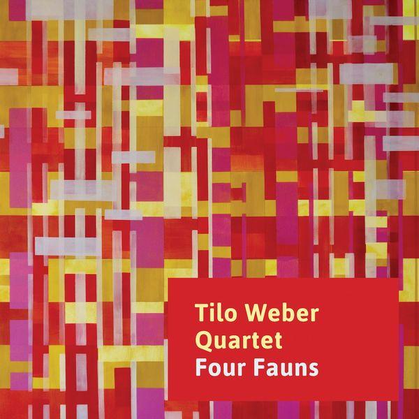 Tilo Weber Quartet - Four Fauns (feat. Tilo Weber, Hayden Chisholm, Andreas Lang, Richard Koch)