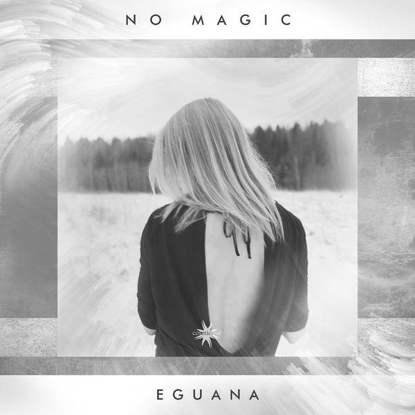 Eguana|No Magic