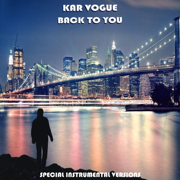 Kar Vogue - Back To You (Special Instrumental Versions)