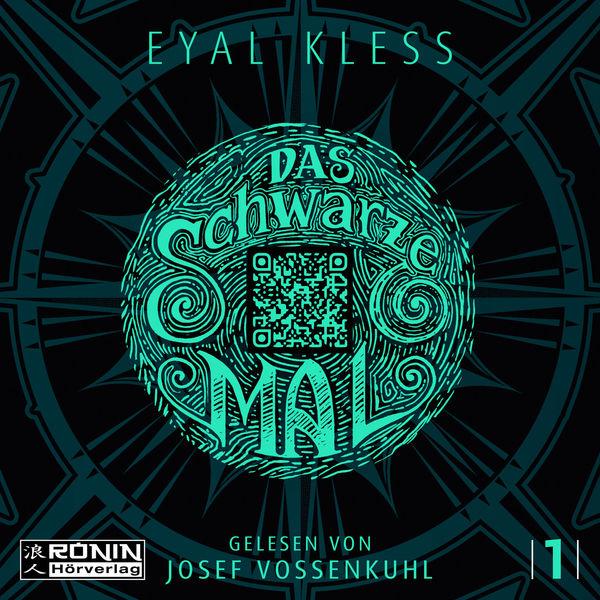 Eyal Kless - Das schwarze Mal - Der Puzzler, Band 1 (ungekürzt)