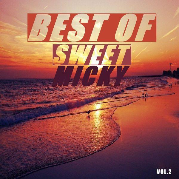 Sweet Micky - Best of sweet micky (Vol.2)