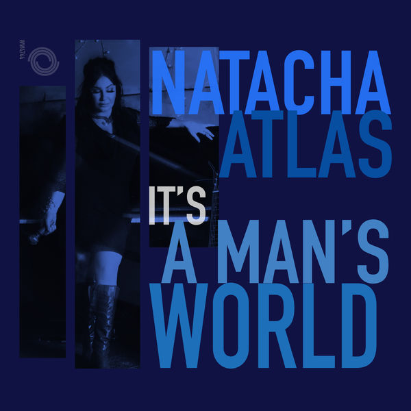 Natacha Atlas - It's a Man's World