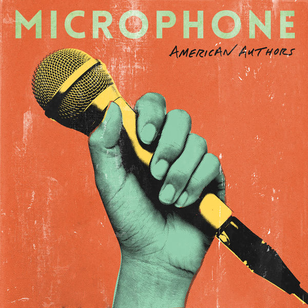 American Authors - Microphone