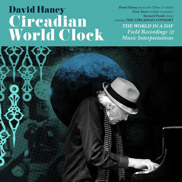 David Haney - Circadian World Clock