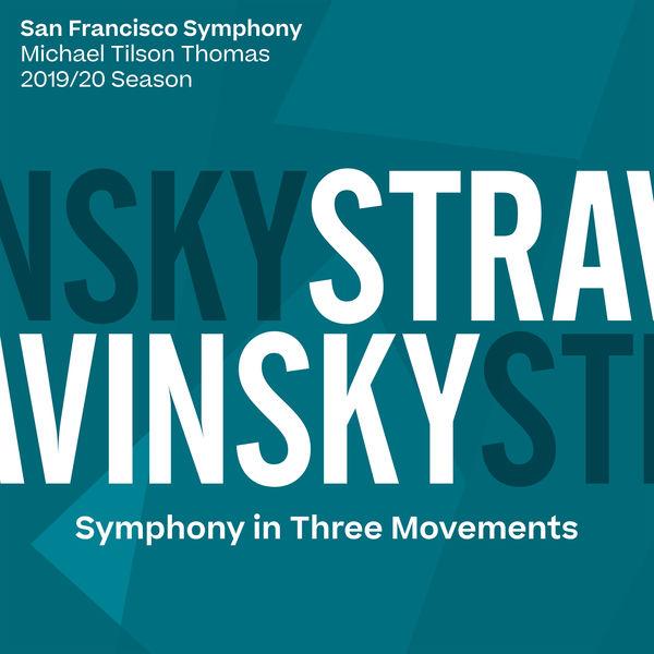 San Francisco Symphony - Stravinsky: Symphony in Three Movements