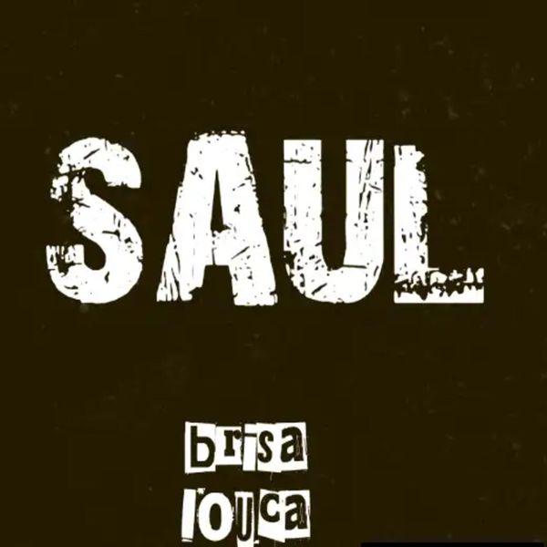 Saul - Brisa Loka