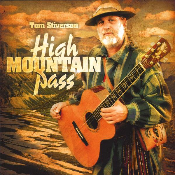 Tom Stiverson - High Mountain Pass