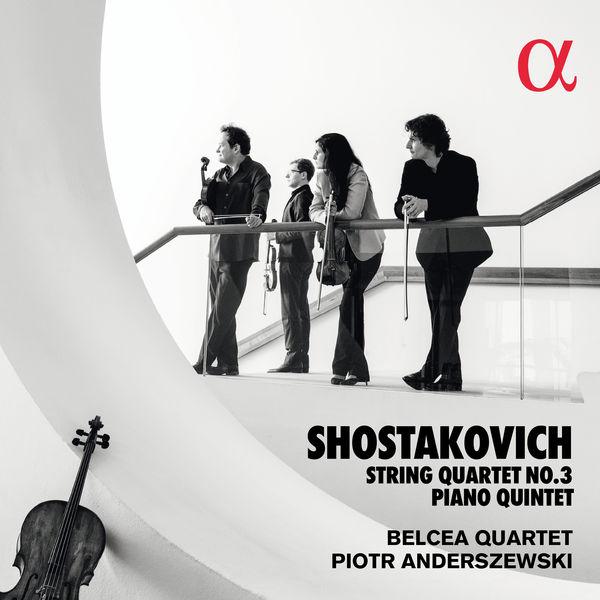 Belcea Quartet - Shostakovich: String Quartet No. 3 & Piano Quintet