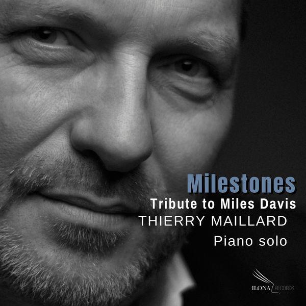 Thierry Maillard - Milestones