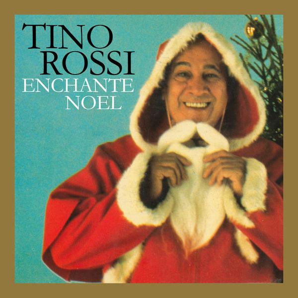 Tino Rossi - Tino Rossi enchante Noël (Remasterisé en 2018)