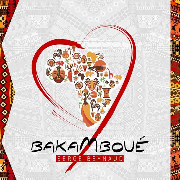 TÉLÉCHARGER MUSIC SERGE BEYNAUD BAKAMBOUE