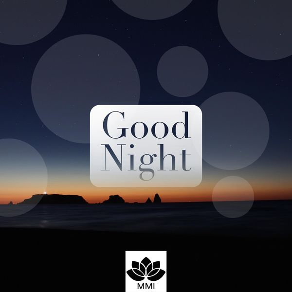 Good Night - Music for Deep Sleep, Meditation Music for Insomnia