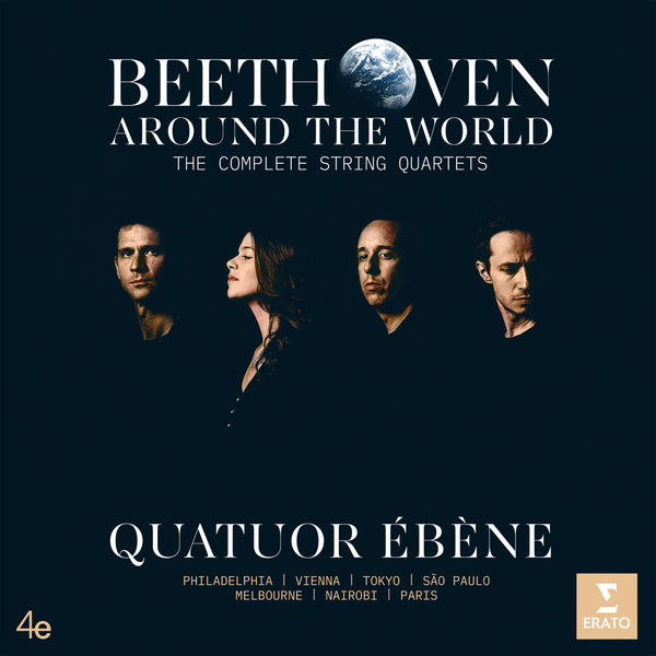 Quatuor Ébène - Beethoven Around the World: The Complete String Quartets