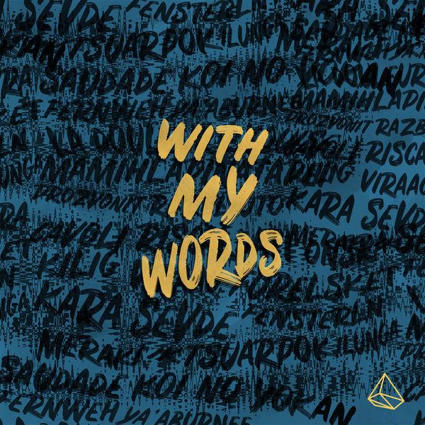 R.LUM.R - With My Words
