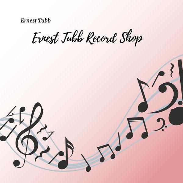Ernest Tubb - Ernest Tubb Record Shop