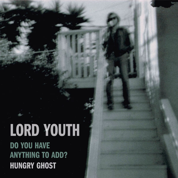Lord Youth - Do You Have Anything to Add