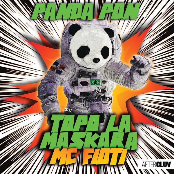 Topo La Maskara - Panda Pon