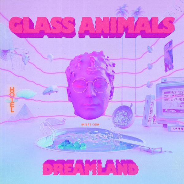 Glass Animals - It's All So Incredibly Loud
