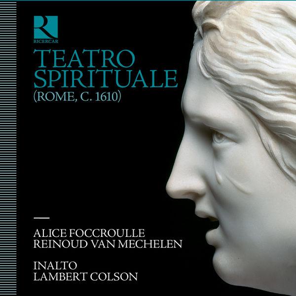 Alice Foccroulle - Teatro spirituale (Rome C. 1610)