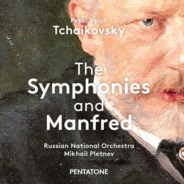 Russian National Orchestra - Tchaikovsky: The Symphonies & Manfred
