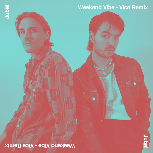 Vice - Weekend Vibe (Vice Remix)