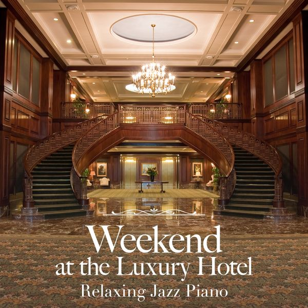 Eximo Blue - Weekend at the Luxury Hotel ~ Relaxing Jazz Piano