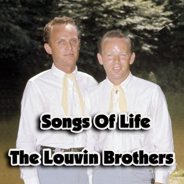 The Louvin Brothers - Songs Of Life