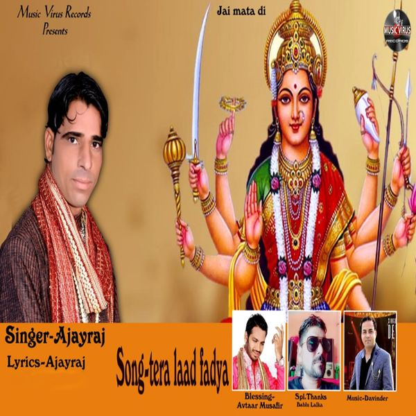 Ajay Raj - Tera Laad Fadya