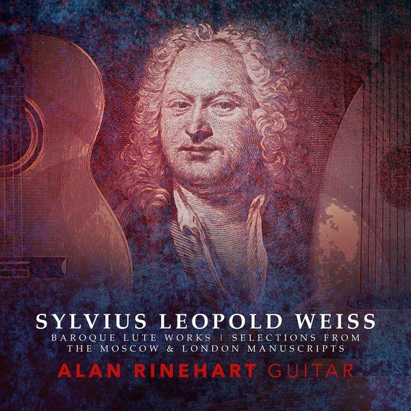 Alan Rinehart|Weiss: Works for Lute (Arr. A. Rinehart for Guitar)