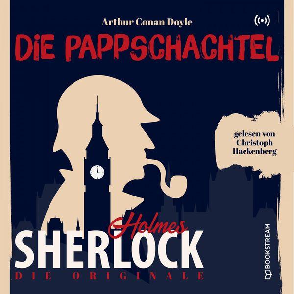 Sherlock Holmes - Die Originale: Die Pappschachtel