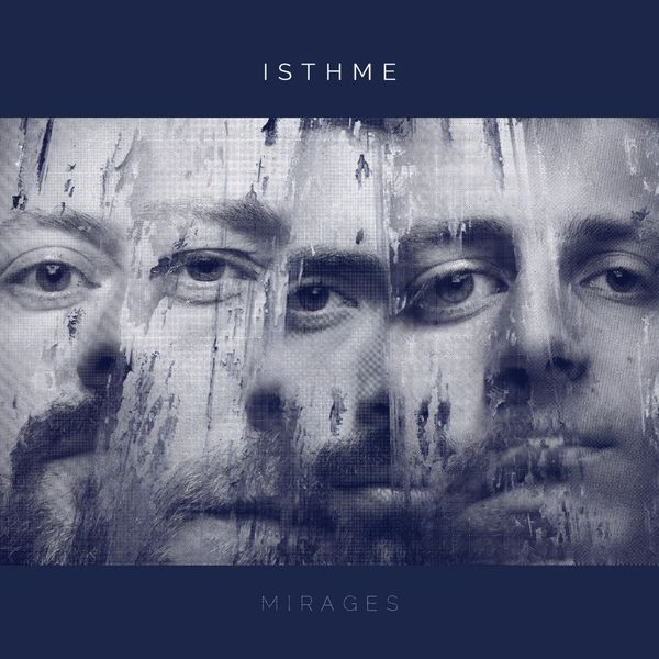 Isthme - Mirages