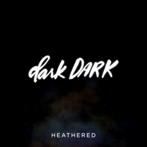 darkDARK - Heathered
