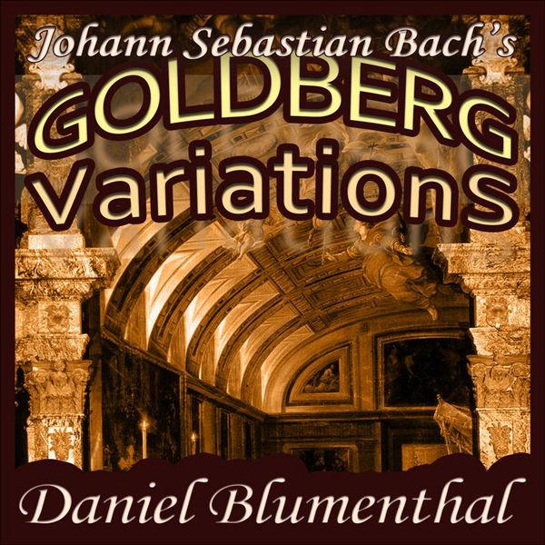 Daniel Blumenthal - Johann Sebastian Bach - 30 Goldberg Variations
