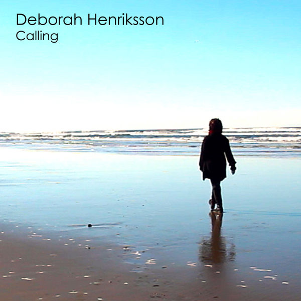 Deborah Henriksson - Calling