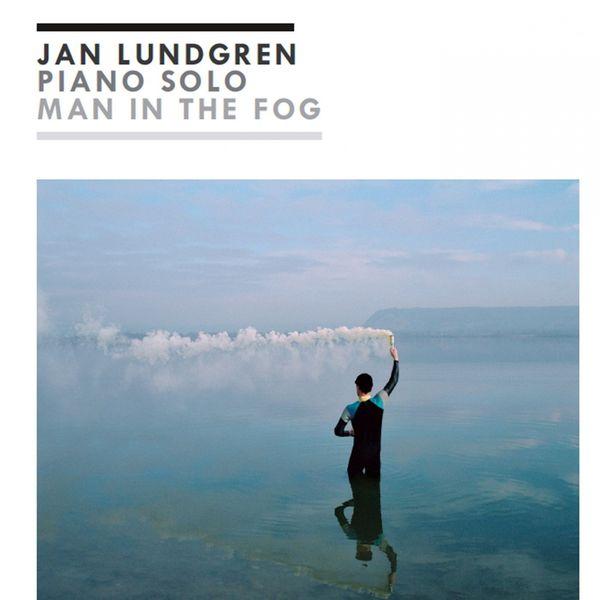 Jan Lundgren|Man in the Fog