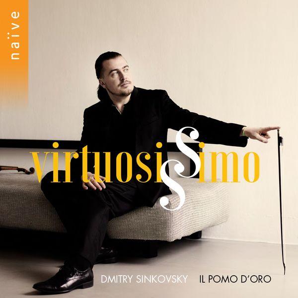 Dmitry Sinkovsky, Il Pomo d'Oro - Virtuosissimo