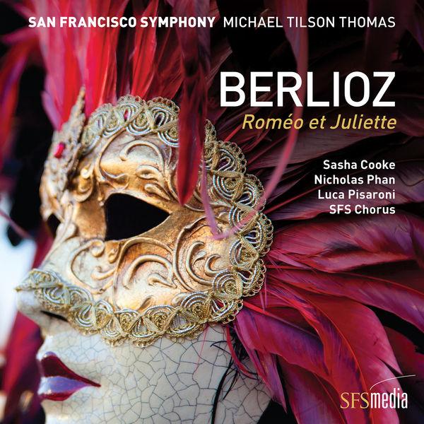 San Francisco Symphony - Berlioz: Roméo et Juliette