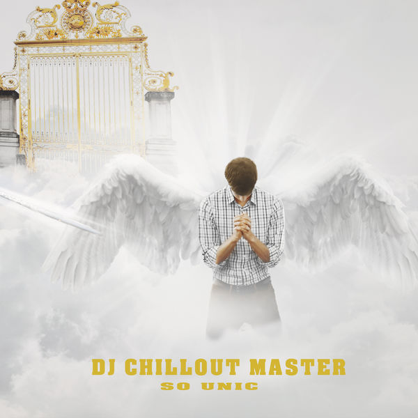 Dj Chillout Master - So Unic