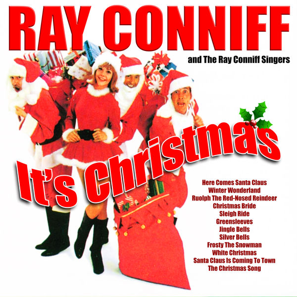 the ray conniff singers its christmas - Ray Conniff Christmas