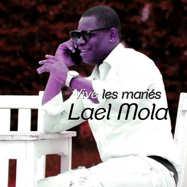 Lael Mola - Vive les mariés Qbfhyji07xgga_600