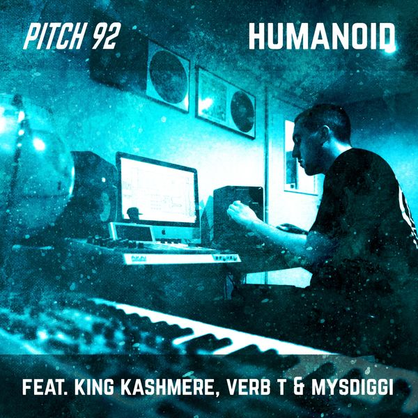 Humanoid Feat King Kashmere Verb T Mysdiggi Pitch 92