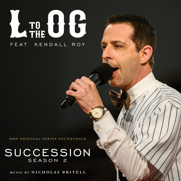 Nicholas Britell - L to the OG (From Succession: Season 2)