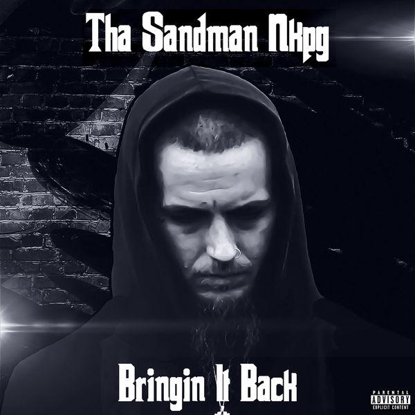 Tha Sandman Nkpg - Bringin It Back