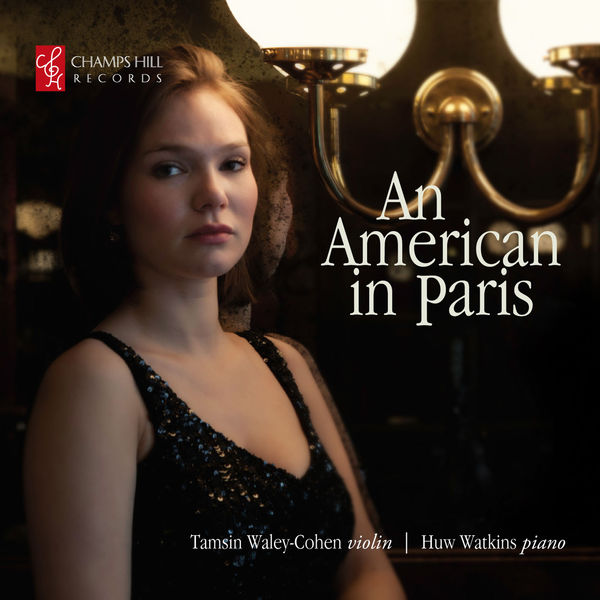 Tamsin Waley-Cohen - An American in Paris