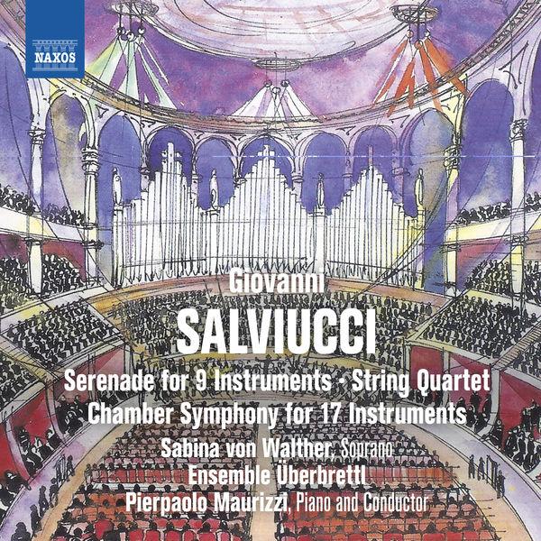 Überbrettl Ensemble - Salviucci: Chamber Works